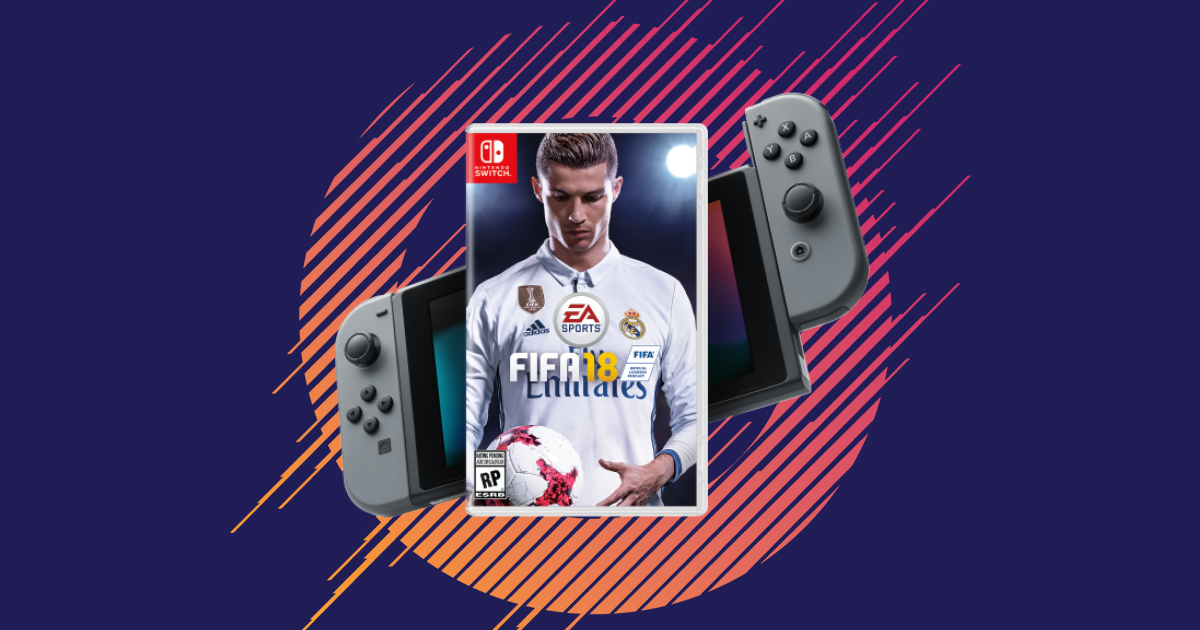 FIFA 18 on Nintendo Switch - EA SPORTS Official Site