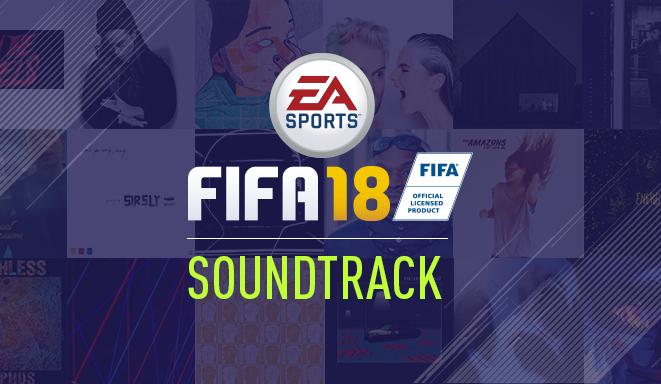 971b8fd4a FIFA 18 - Soundtrack