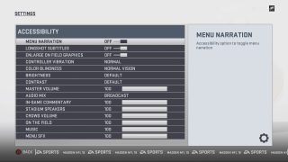 Accessibility Settings Menu. See Madden Guide for the Blind and Visually Impaired for more details.