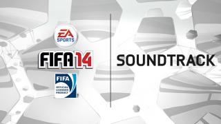 FIFA 14 Soundtrack Reveal