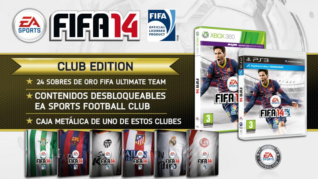 aprender puesto Lágrima  Presentamos las Club Edition de FIFA 14