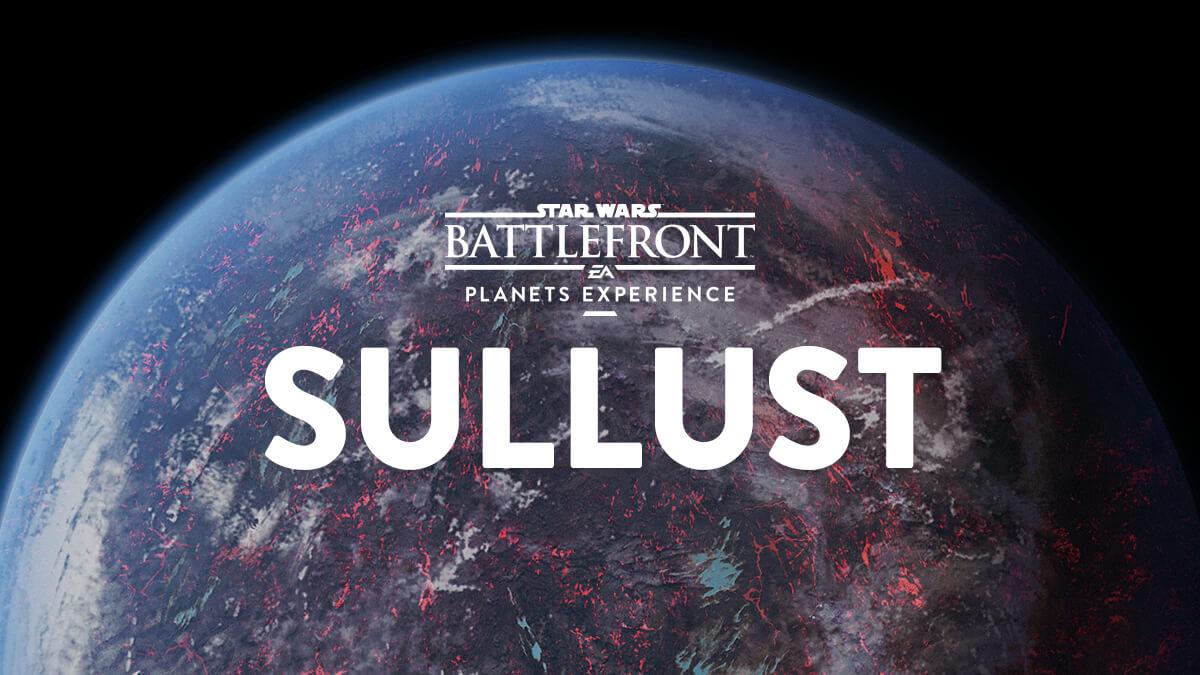 Star Wars Battlefront Planets Explore Sullust Star Wars