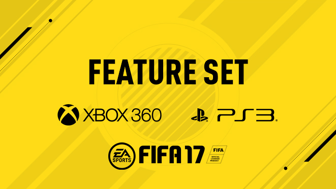 FIFA 17 Feature Set for Xbox 360 and Playstation 3