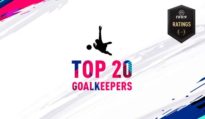 20 >> Fifa 19 Top 20 Goalkeepers