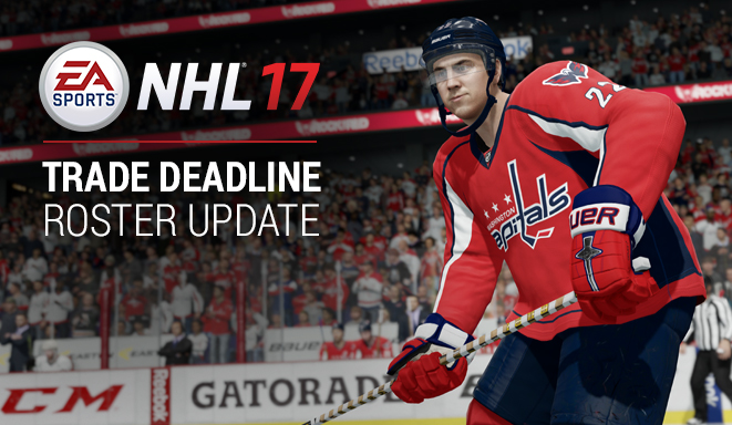 NHL 17 Trade Deadline Roster Update